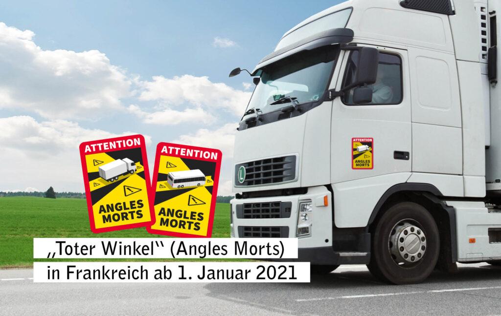 """Hinweisschilder zum toten Winkel (französisch: """"angles morts"""" auf einem LKW."""